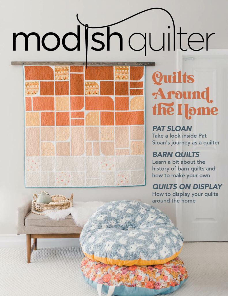 Modish Quilter Issue 4: Quilt's Around the Home